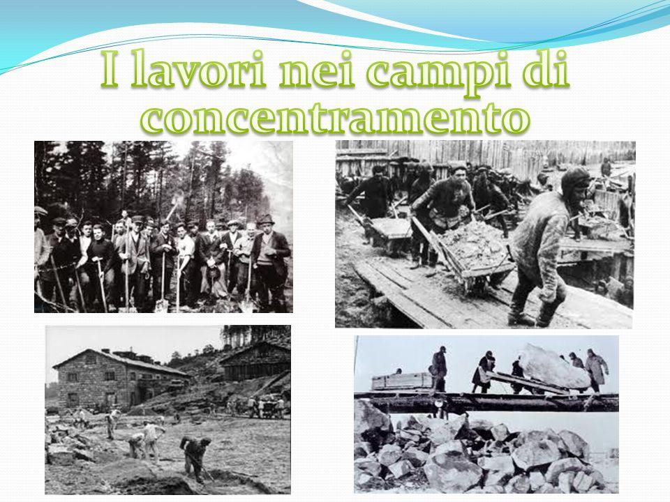 I lavori nei campi di concentramento