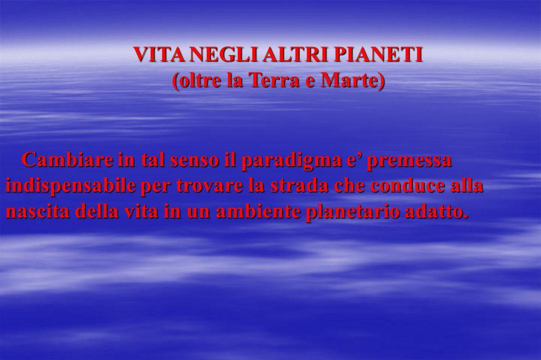VITA NEGLI ALTRI PIANETI (oltre la Terra e Marte)