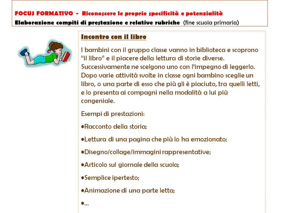 FOCUS FORMATIVO - Riconoscere le proprie specificità e potenzialità Elaborazione compiti di prestazione e relative rubriche (fine scuola primaria)