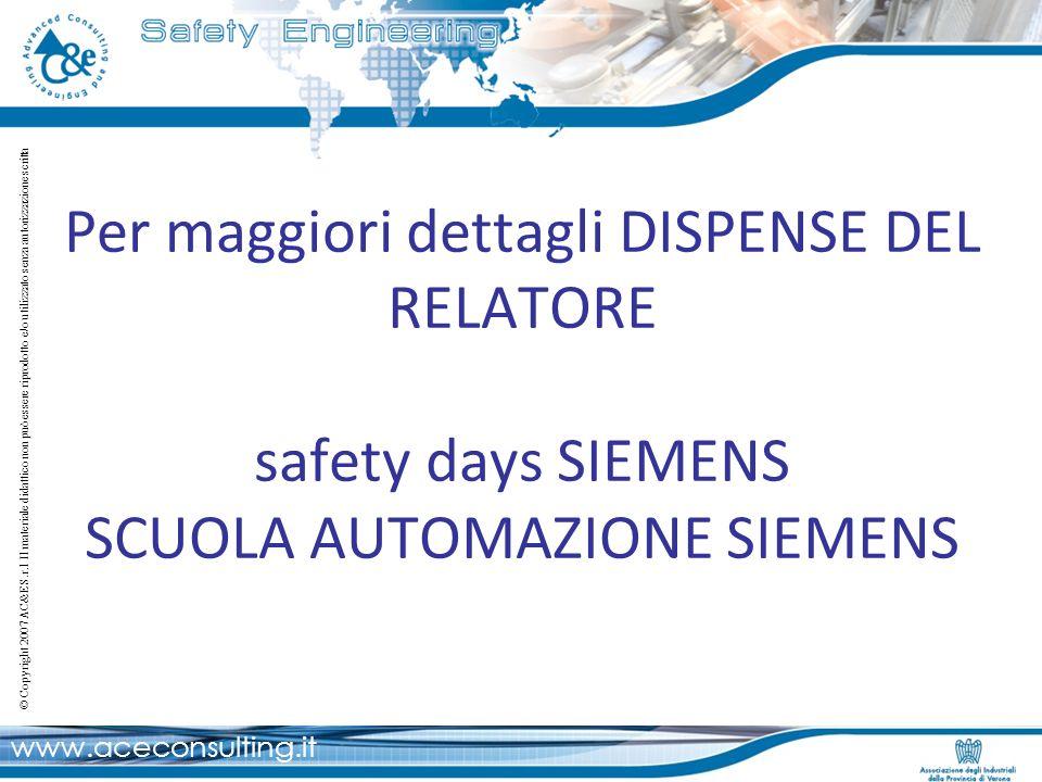 Per maggiori dettagli DISPENSE DEL RELATORE safety days SIEMENS SCUOLA AUTOMAZIONE SIEMENS