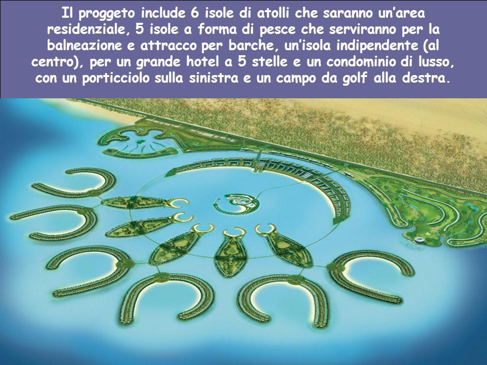 Il proggeto include 6 isole di atolli che saranno un'area residenziale, 5 isole a forma di pesce che serviranno per la balneazione e attracco per barche, un'isola indipendente (al centro), per un grande hotel a 5 stelle e un condominio di lusso, con un porticciolo sulla sinistra e un campo da golf alla destra.