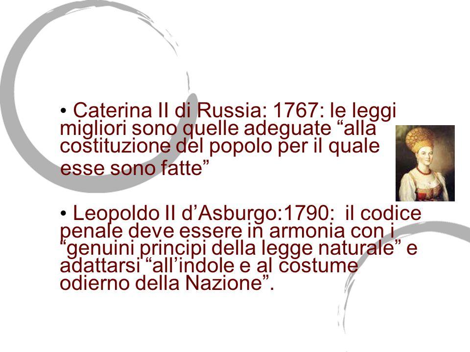 Caterina II di Russia: 1767: le leggi migliori sono quelle adeguate alla costituzione del popolo per il quale