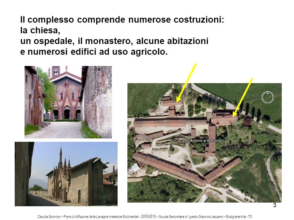 Il complesso comprende numerose costruzioni: la chiesa,