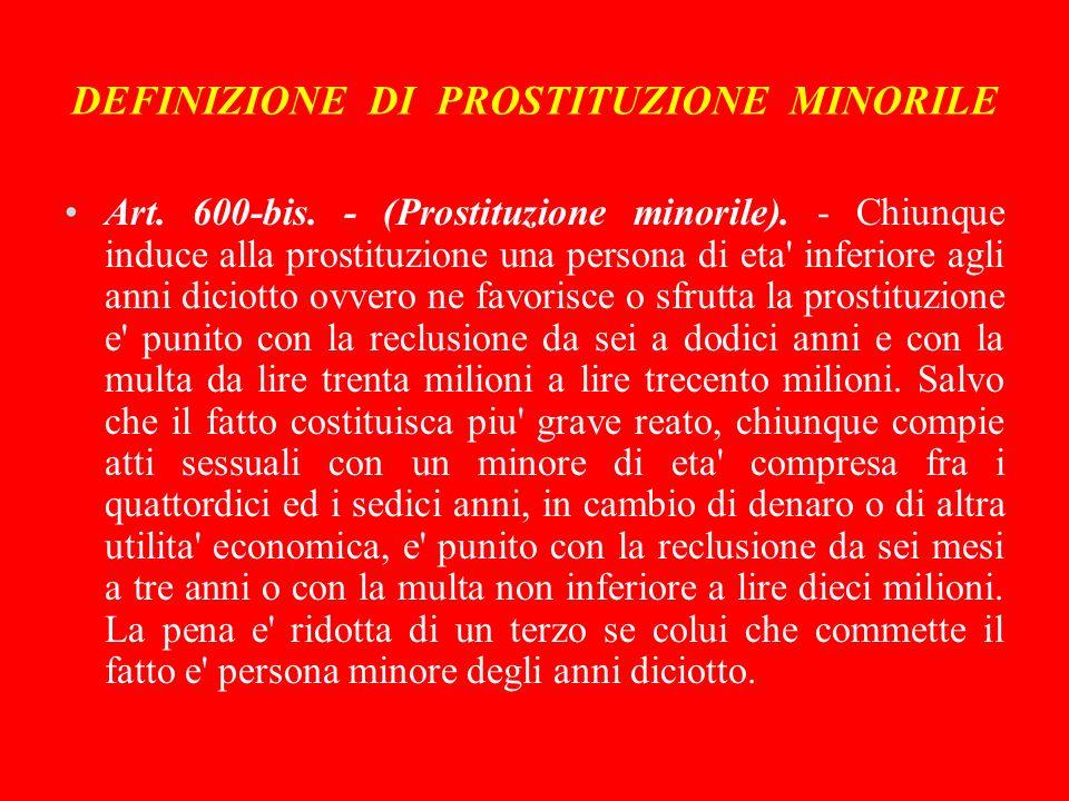 DEFINIZIONE DI PROSTITUZIONE MINORILE