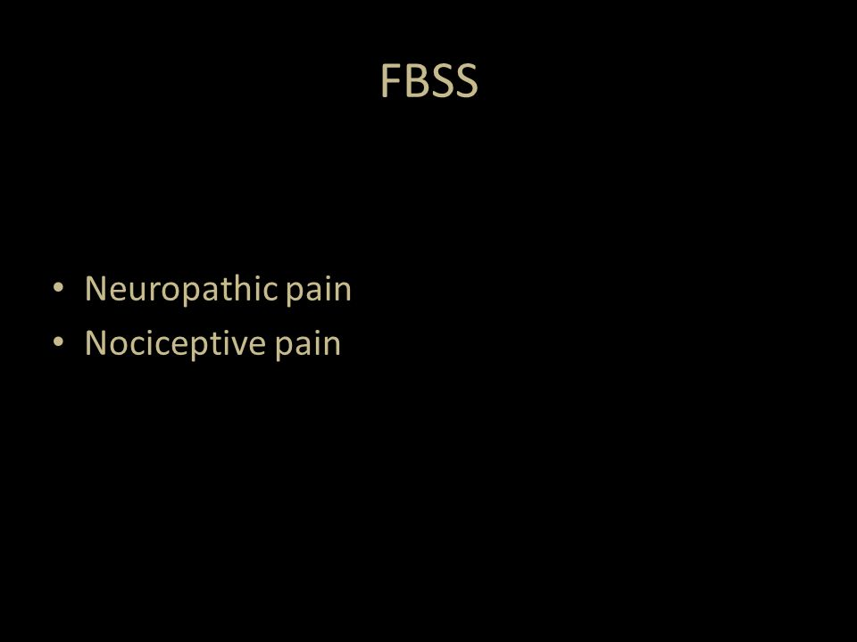 FBSS Neuropathic pain Nociceptive pain