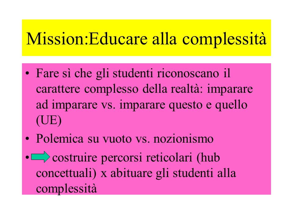 Mission:Educare alla complessità
