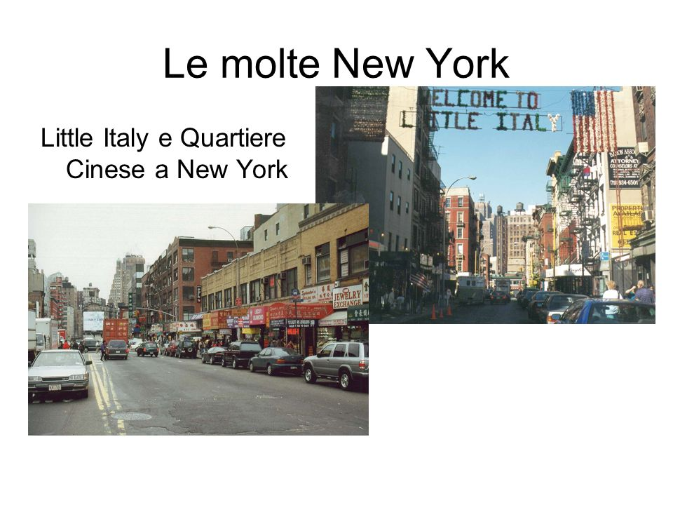 Le molte New York Little Italy e Quartiere Cinese a New York