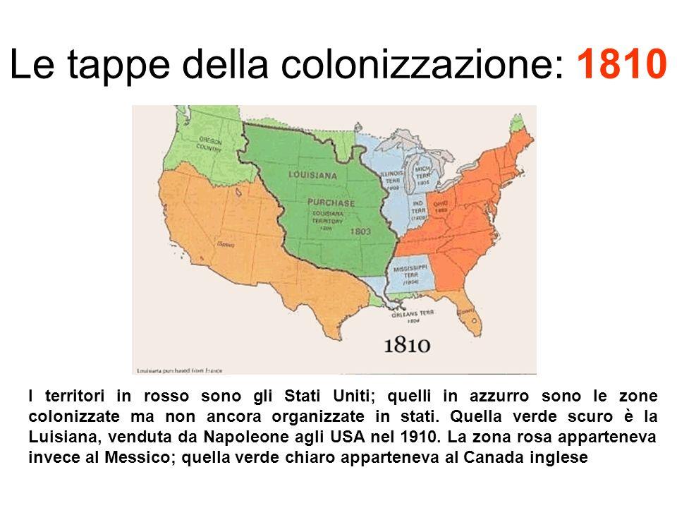 Le tappe della colonizzazione: 1810