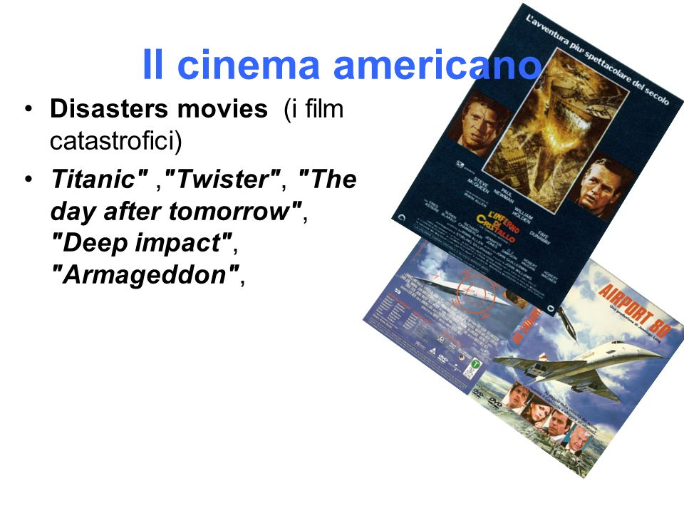 Il cinema americano Disasters movies (i film catastrofici)