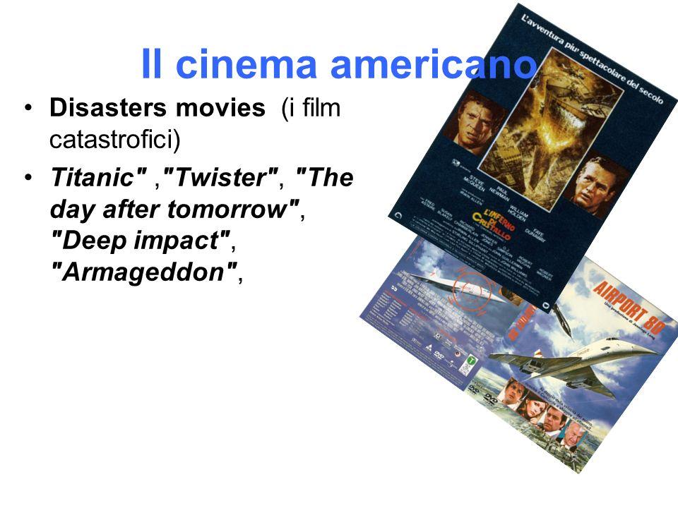 Il cinema americano Disasters movies (i film catastrofici)