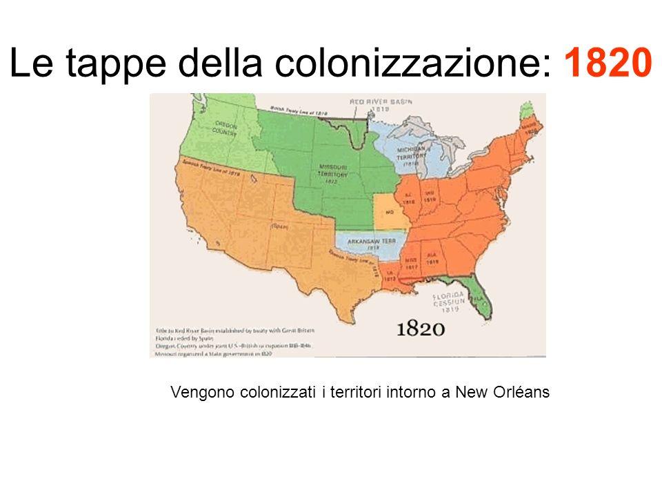 Le tappe della colonizzazione: 1820