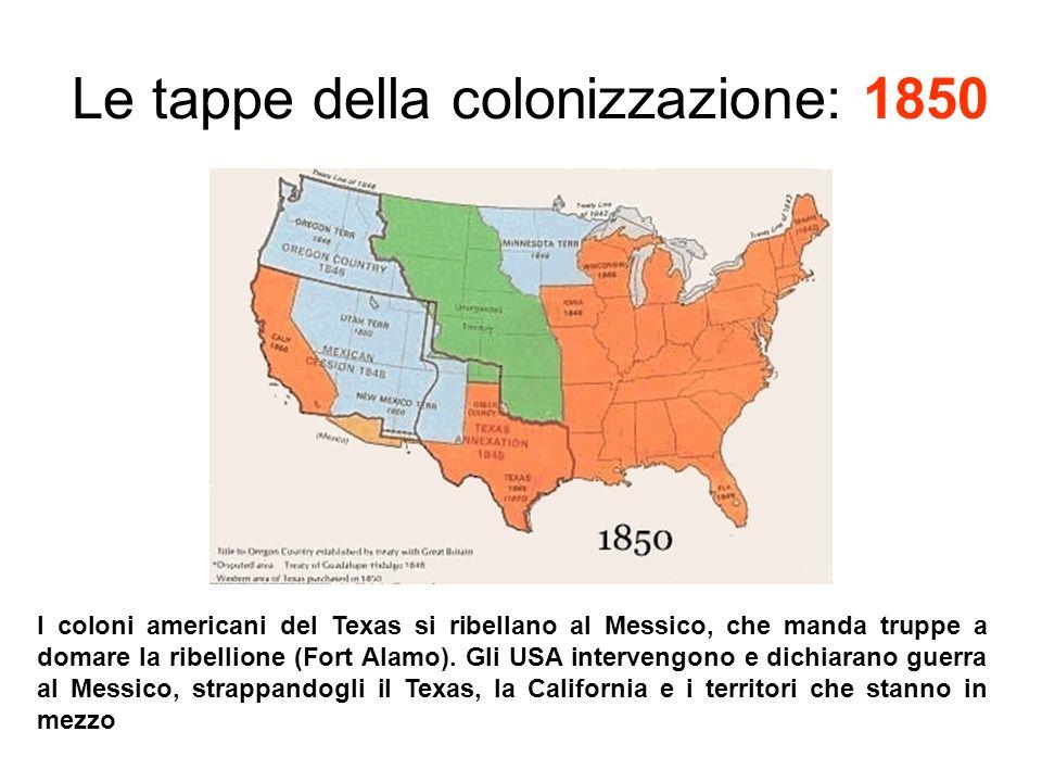 Le tappe della colonizzazione: 1850