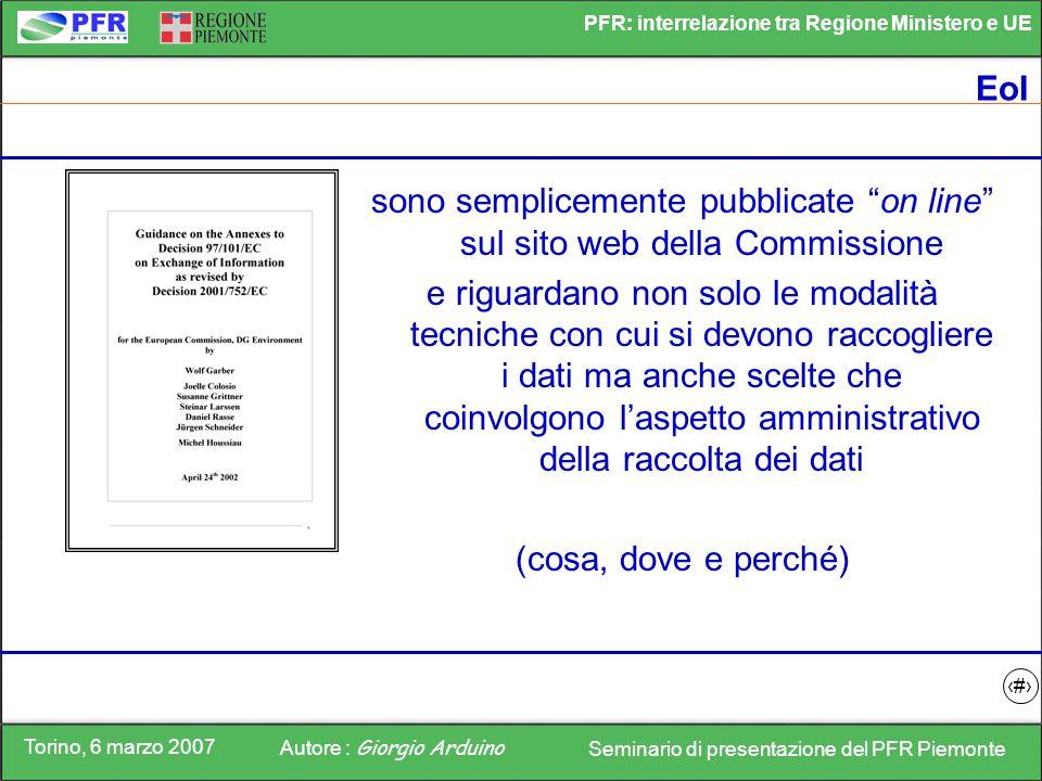 sono semplicemente pubblicate on line sul sito web della Commissione