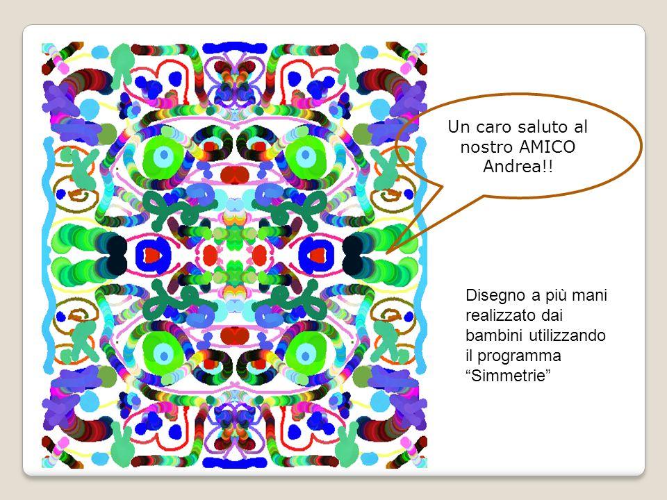 Un caro saluto al nostro AMICO Andrea!!