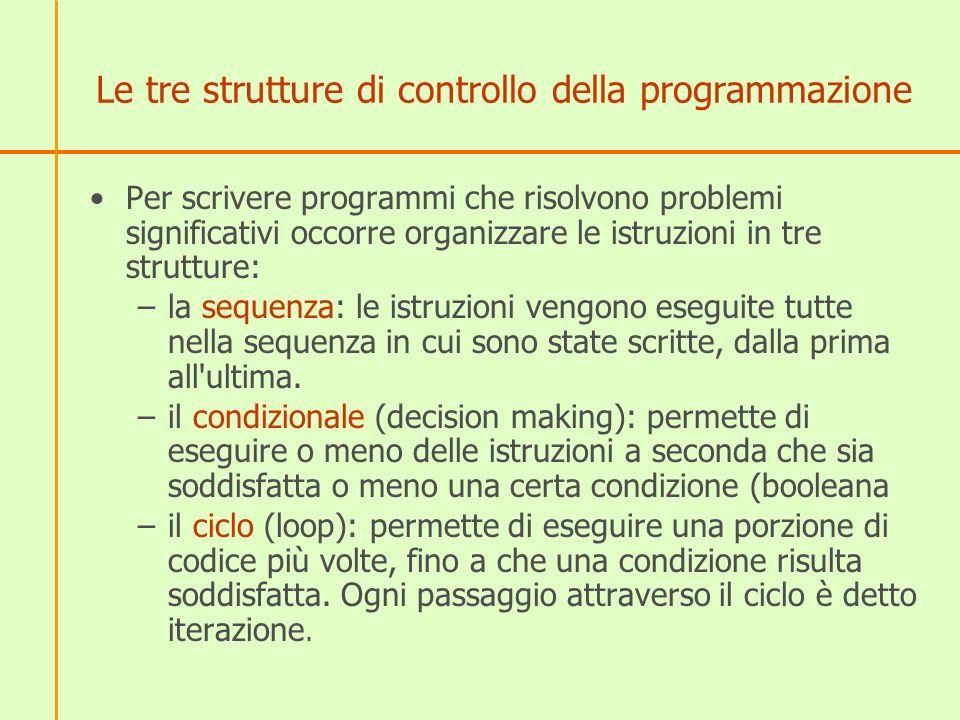 Le tre strutture di controllo della programmazione