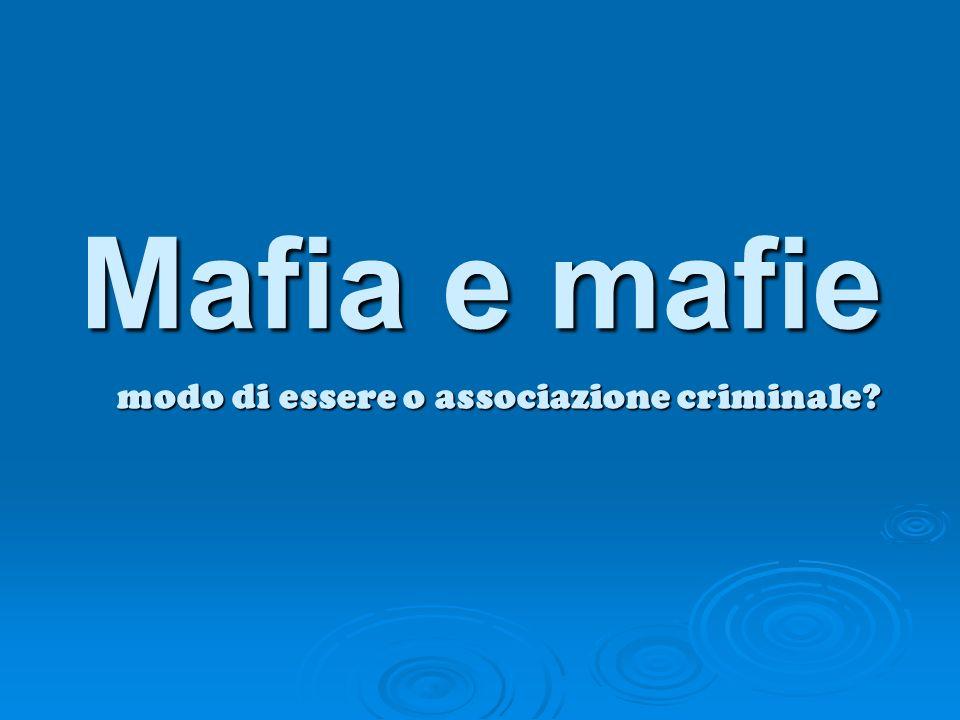 modo di essere o associazione criminale