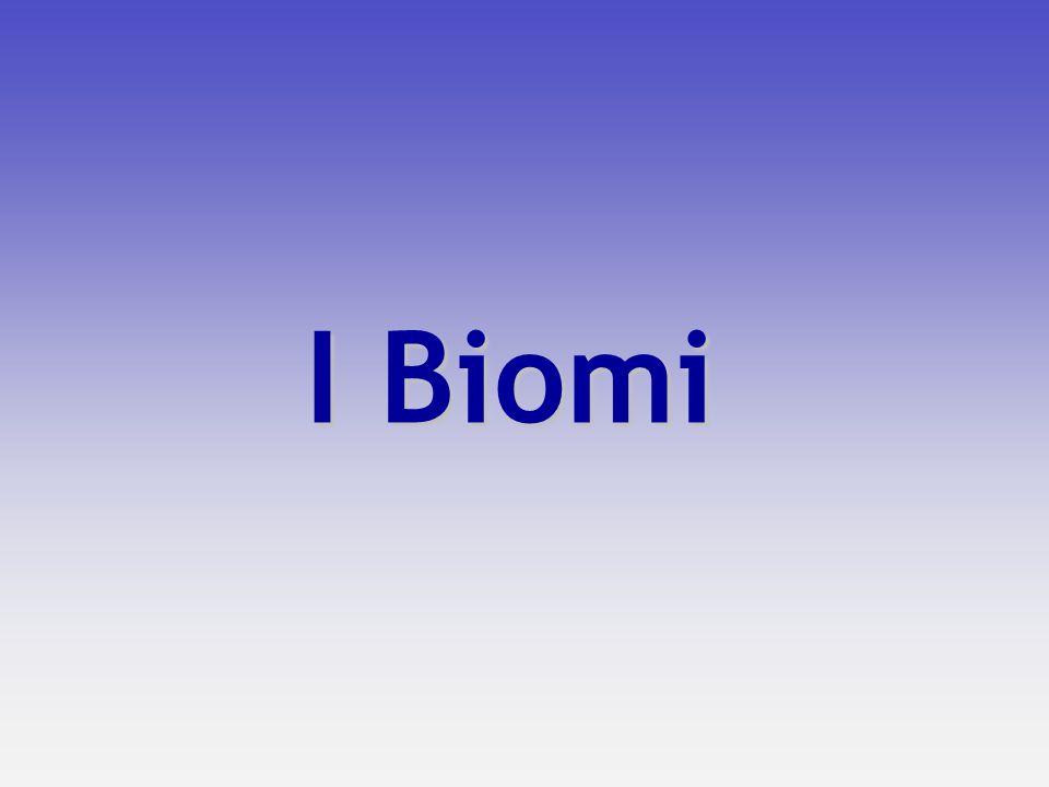 I Biomi