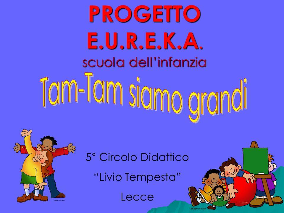 PROGETTO E.U.R.E.K.A. scuola dell'infanzia