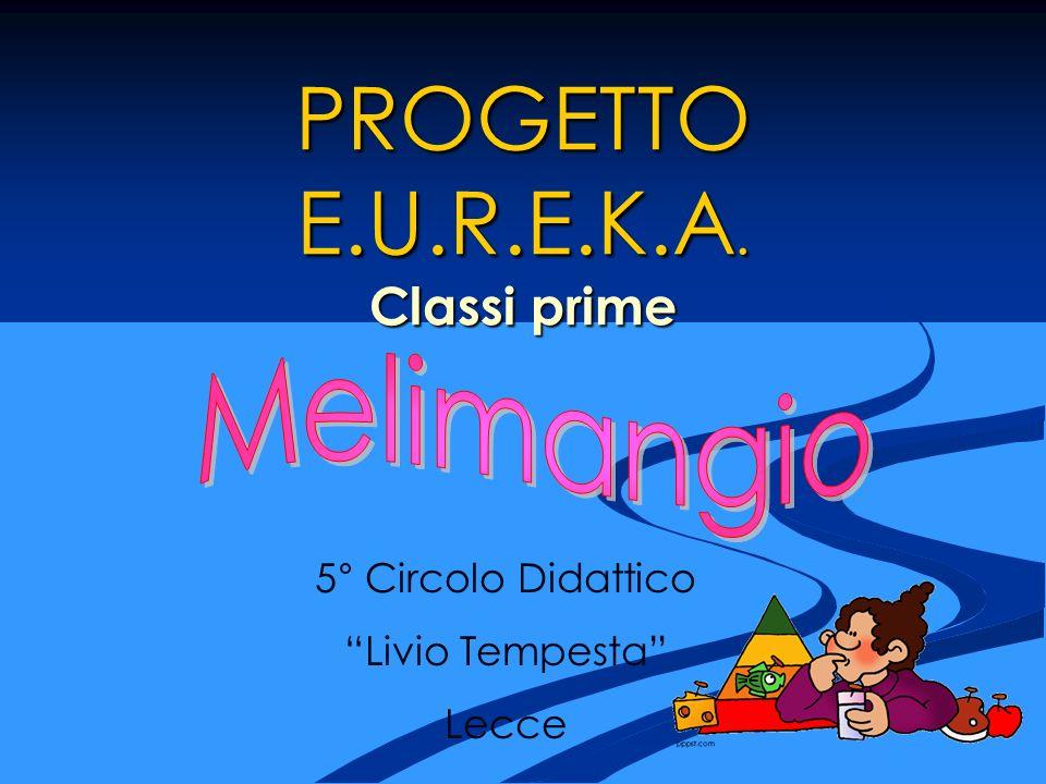 PROGETTO E.U.R.E.K.A. Classi prime
