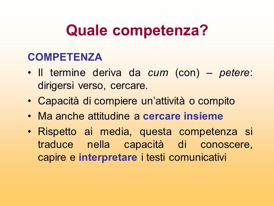 Quale competenza COMPETENZA
