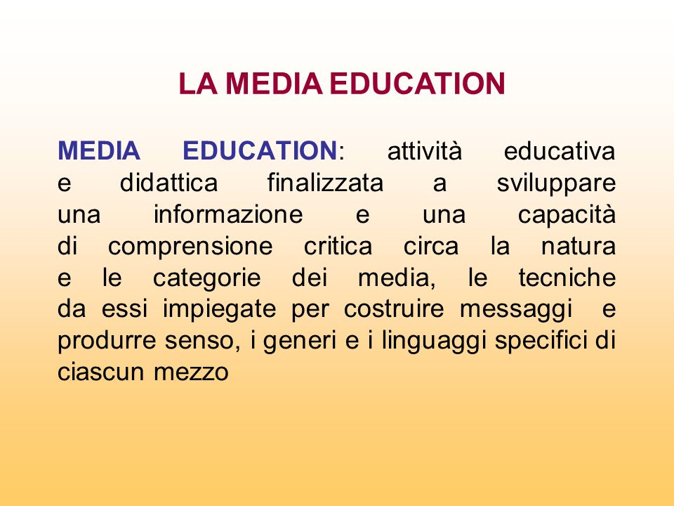 LA MEDIA EDUCATION
