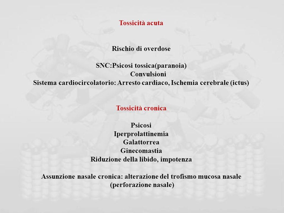 SNC:Psicosi tossica(paranoia) Convulsioni