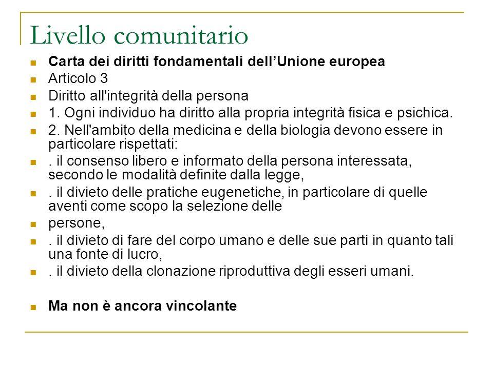 Livello comunitario Carta dei diritti fondamentali dell'Unione europea