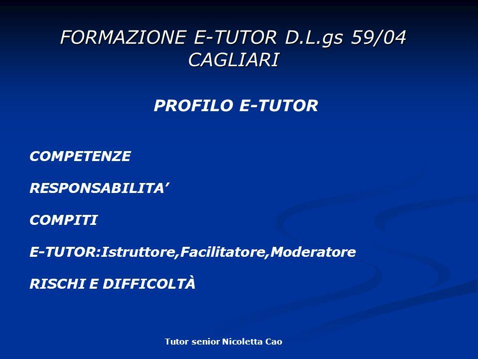 FORMAZIONE E-TUTOR D.L.gs 59/04 CAGLIARI