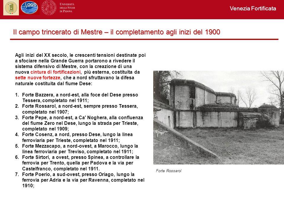 Il campo trincerato di Mestre – il completamento agli inizi del 1900