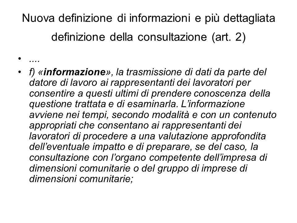 Nuova definizione di informazioni e più dettagliata definizione della consultazione (art. 2)