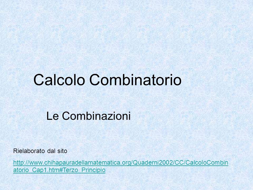 Calcolo Combinatorio Le Combinazioni Rielaborato dal sito