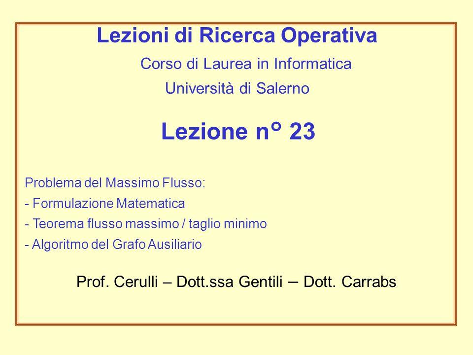 Lezioni di Ricerca Operativa Corso di Laurea in Informatica