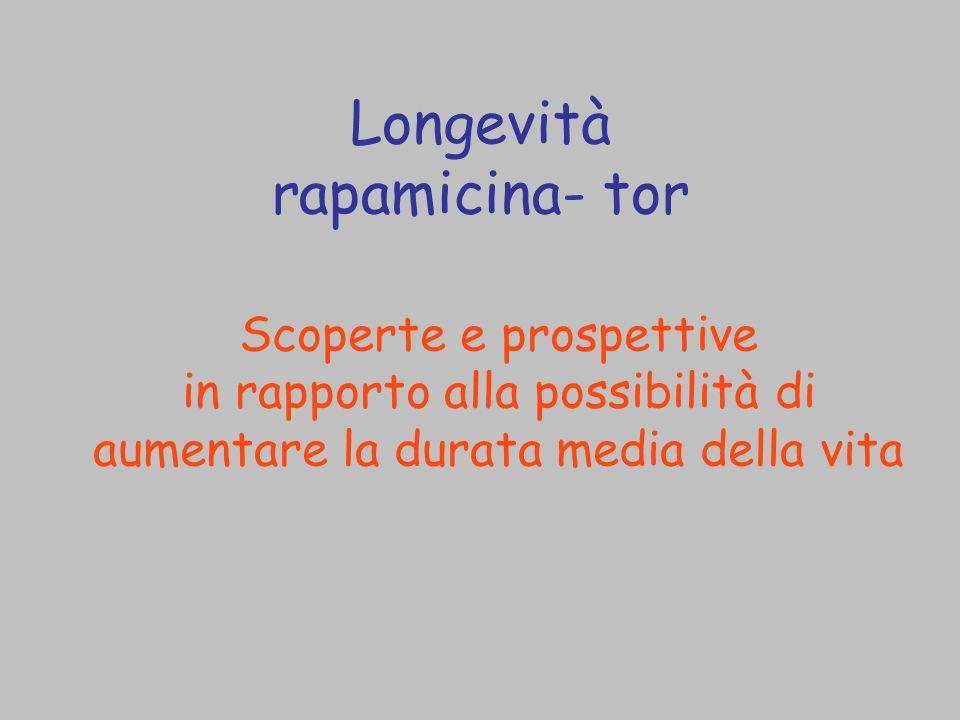 Longevità rapamicina- tor