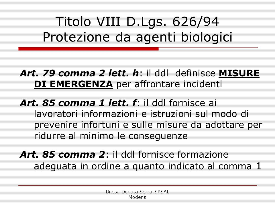 Titolo VIII D.Lgs. 626/94 Protezione da agenti biologici