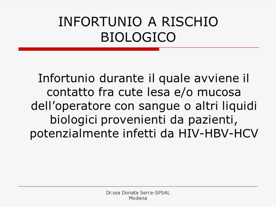 INFORTUNIO A RISCHIO BIOLOGICO