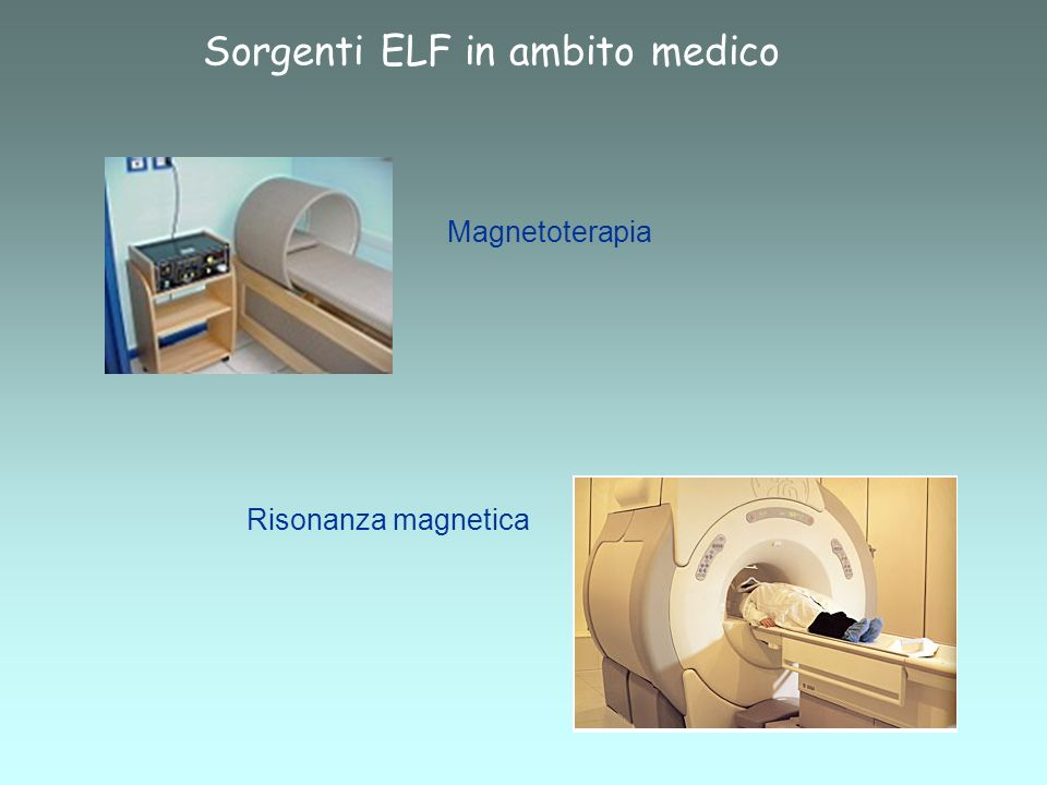 Sorgenti ELF in ambito medico