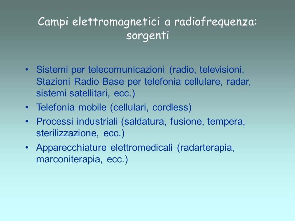 Campi elettromagnetici a radiofrequenza: sorgenti