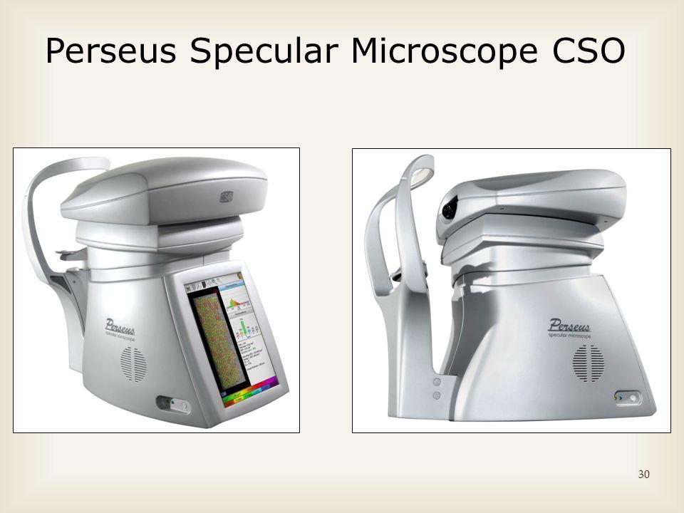 Perseus Specular Microscope CSO