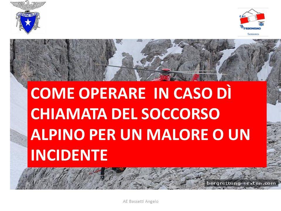COME OPERARE IN CASO DÌ CHIAMATA DEL SOCCORSO ALPINO PER UN MALORE O UN INCIDENTE