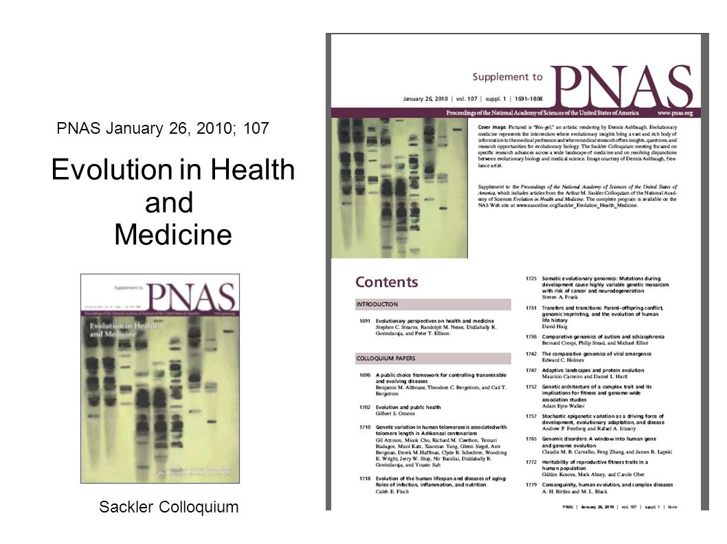 Evolution in Health and Medicine PNAS January 26, 2010; 107