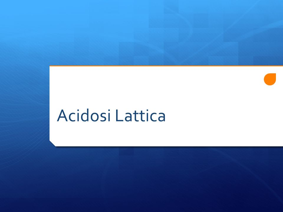 Acidosi Lattica