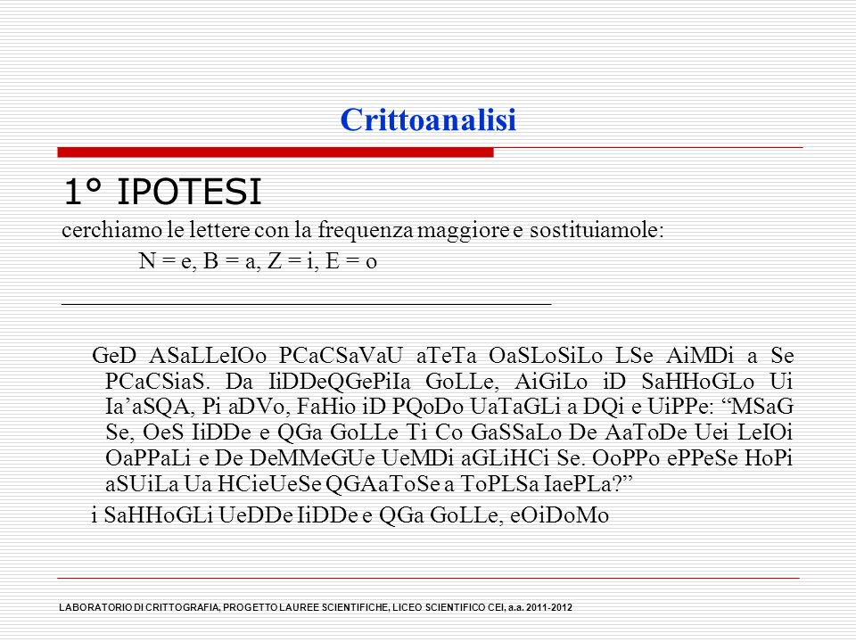 1° IPOTESI Crittoanalisi
