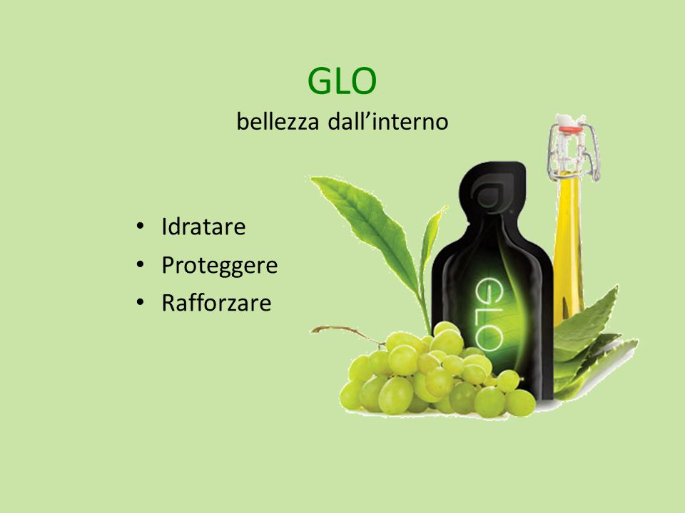 GLO bellezza dall'interno
