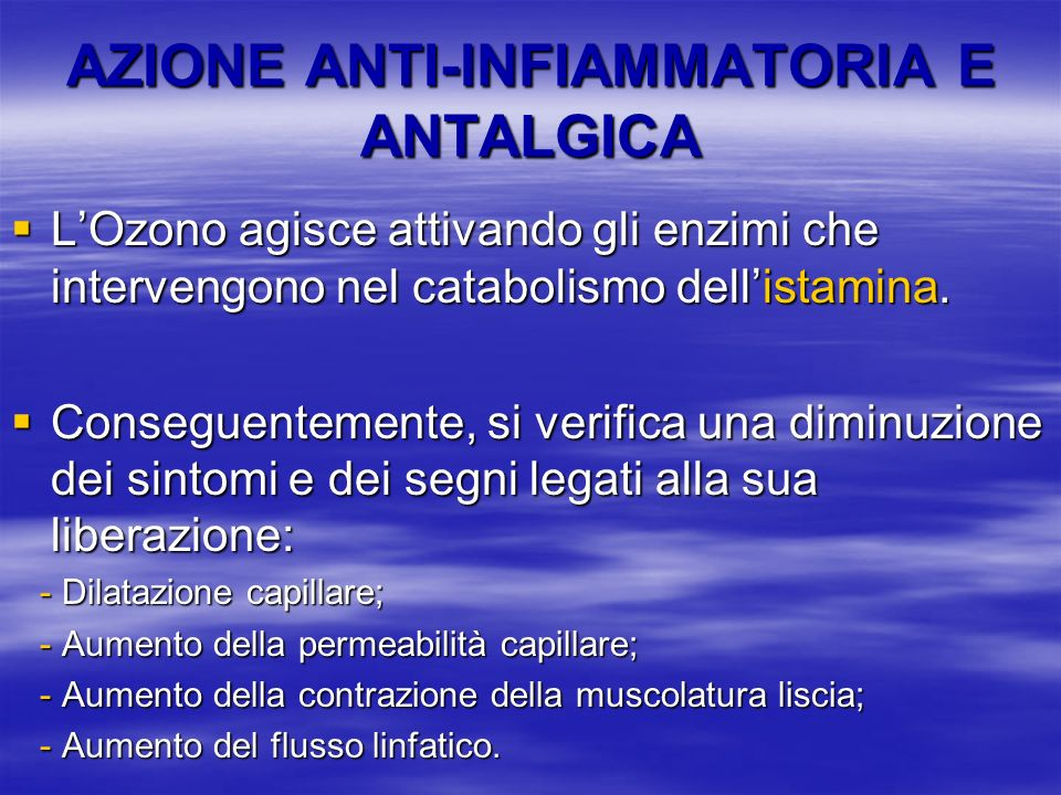 AZIONE ANTI-INFIAMMATORIA E ANTALGICA