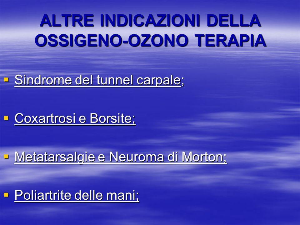 ALTRE INDICAZIONI DELLA OSSIGENO-OZONO TERAPIA