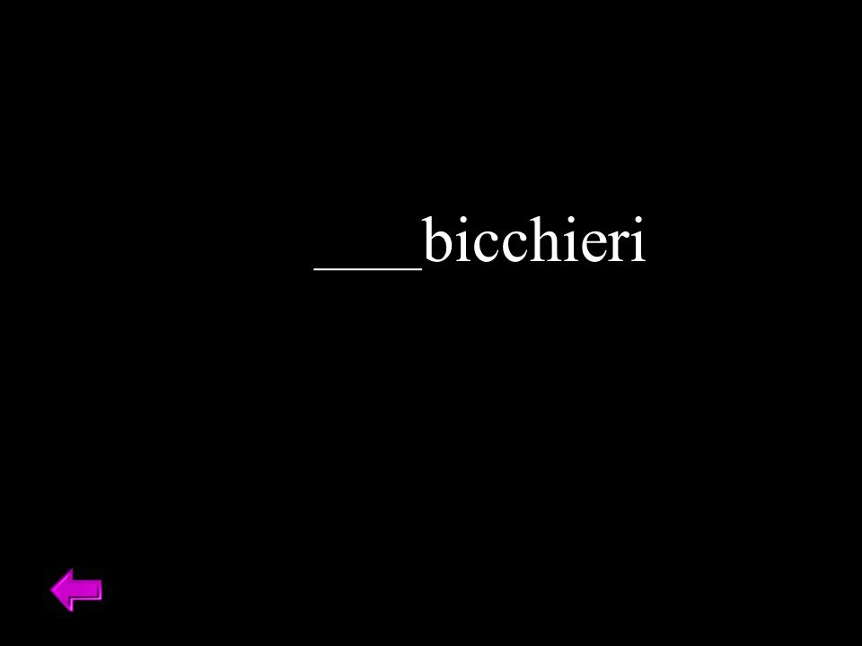 _____bicchieri