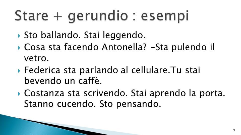 Stare + gerundio : esempi