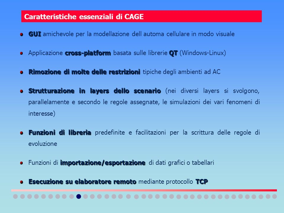 Caratteristiche essenziali di CAGE
