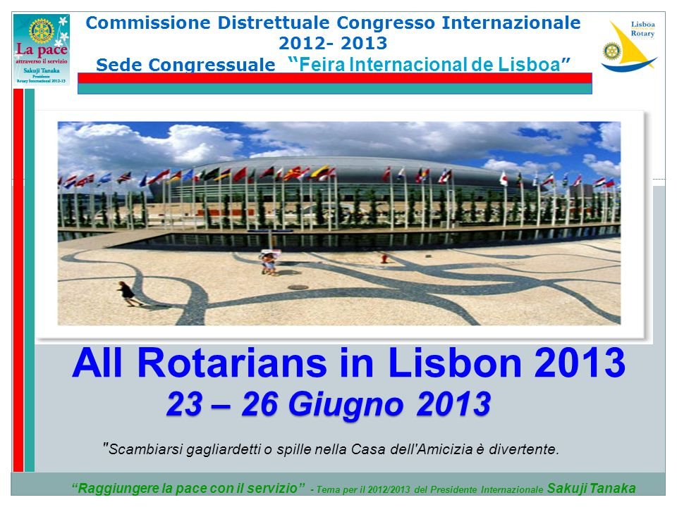 All Rotarians in Lisbon 2013