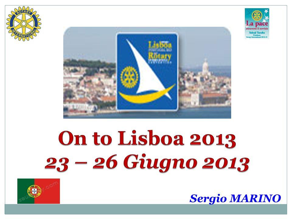 On to Lisboa 2013 23 – 26 Giugno 2013 Sergio MARINO
